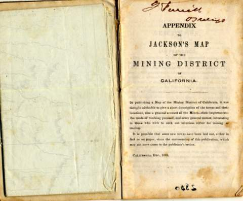 Jackson, William A. Map of the Mining District of California New York: Lambert & Lanes Litho, 1849   This is an example of a pocket map – small, compact and leather encased against the weather.