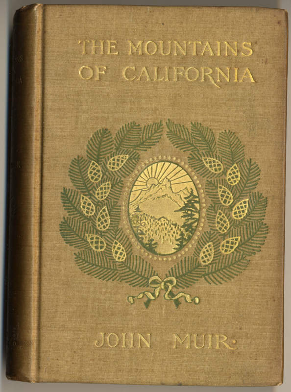 Muir, John The Mountains of California. New York, Century Co., 1894