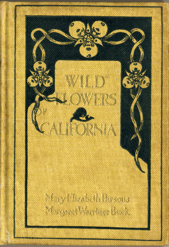 Parson and Burk, Wild Flowers of California San Francisco, William Doxey , 1897