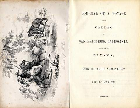 "Long Tom, pseud. Journal of a Voyage from Callao to San Francisco,   California and back to Panama in the Steamer, ""Ecuador"" Liverpool: Printed by R. James, South Castle Street, 1852. Inscribed to Anthony Easterby by the Author."